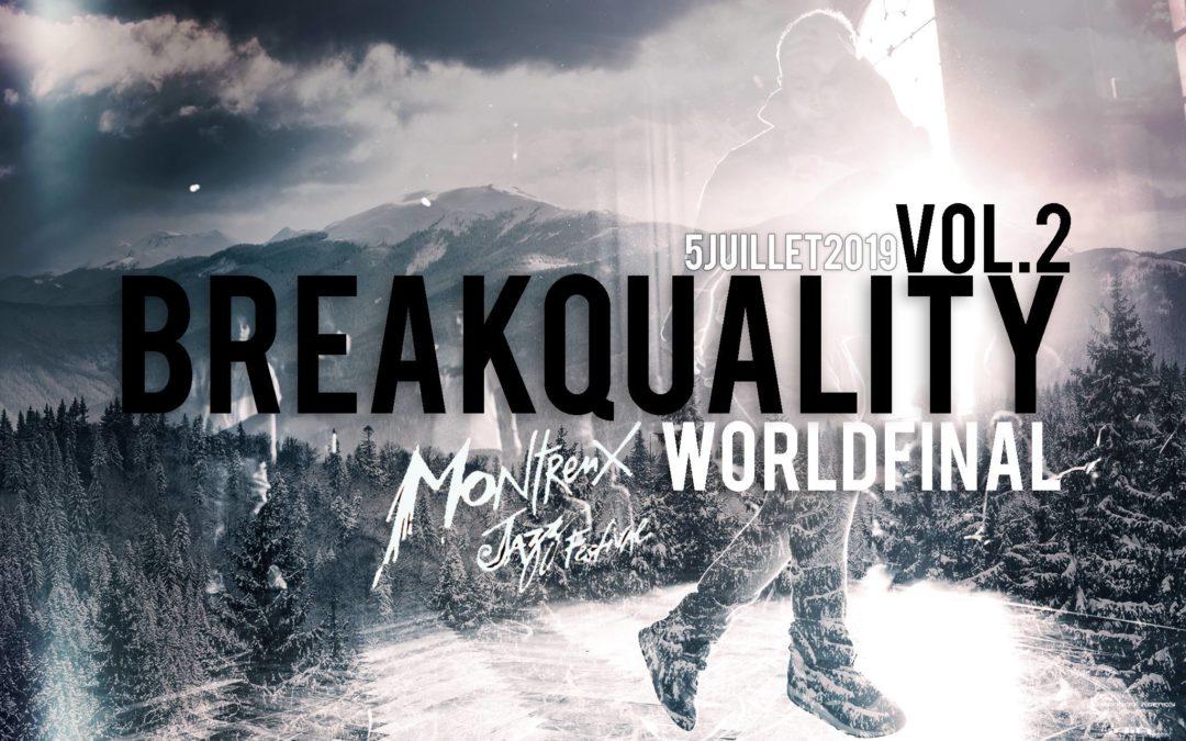Breakquality – le kit de savoir et 3 invités dévoilés